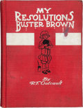 Books:Children's Books, R. F. Outcault. My Resolutions Buster Brown. Chicago:Published by R. F. Outcault, [1910]. Inscribed and signe...
