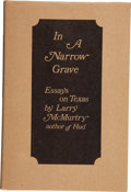 Books:Signed Editions, Larry McMurtry. In a Narrow Grave: Essays on Texas.Austin: Encino Press, 1968.. First edition, corrected, wit...