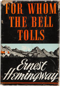 Books:First Editions, Ernest Hemingway. For Whom the Bell Tolls. New York: CharlesScribner's Sons, 1940. First edition, second issue dust...