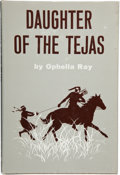 Books:First Editions, [Larry McMurtry, ghostwriter]. Ophelia Ray. Daughter of theTejas. Greenwich, Connecticut: New York Graphic Society ...