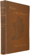 Books:First Editions, Major-General [Horatio Gordon] Robley. Moko; or MaoriTattooing. London: Chapman and Hall, 1896.. First edition. Q...