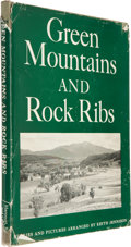 Books:First Editions, Keith Warren Jennison. Green Mountains and Rock Ribs. NewYork: Harcourt, Brace and Company, [1954]. First editi...