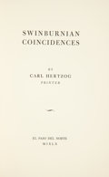 Books:First Editions, Carl Hertzog. Swinburnian Coincidences. El Paso del Norte:1960. Limited to 200 copies. Slim stiff wrappers. Fin...