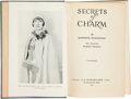 Books:Children's Books, Josephine Huddleston. Secrets of Charm. New York London: G.P. Putnam's Sons / The Knickerbocker Press, 1929. Se...
