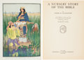 Books:Children's Books, Louise M. Pleasanton. A Nursery Story of the Bible. NewYork: Frederick A. Stokes and Company, [1920]. Octavo. x...