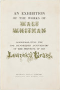 Books:First Editions, [Walt Whitman]. An Exhibition of the Works of Walt Whitman. A Selection of the Manuscripts, Books, and Associated Items...