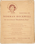 "Books:Fiction, Norman Rockwell. [Mark Twain]. Paintings by Norman Rockwell toIllustrate ""Huckleberry Finn."" New York: Heritage Press, [n.d..."