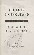 Books:First Editions, James Ellroy. The Cold Six Thousand. New York: Alfred A.Knopf, 2001. First edition. Signed by the author on the...