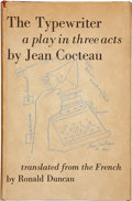 Books:First Editions, Jean Cocteau. The Typewriter. A Play in Three Acts.Translated from the French by Ronald Duncan. London: Den...