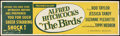 """Movie Posters:Hitchcock, The Birds (Universal, 1963). Banner (24""""X 82""""). Hitchcock.. ..."""