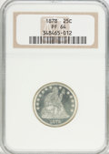 Proof Seated Quarters, 1878 25C PR64 NGC....