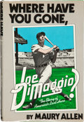 "Baseball Collectibles:Publications, Joe DiMaggio ""Where Have You Gone, Joe DiMaggio?"" Signed Hardcover Book...."