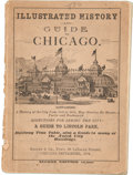 Books:Pamphlets & Tracts, Illustrated History and Guide to Chicago. Chicago: Knight& Co., 1884. Second edition. Original printed wrappers....