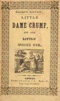 Books:Children's Books, Little Dame Crump, and Her Little White Pig. London: Printedand Sold by J. L. Marks, [n. d.]. Twelvemo. [8] pages. With...