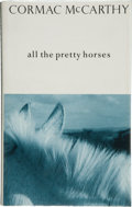 Books:Signed Editions, Cormac McCarthy. All the Pretty Horses. London: Picador /Published by Pan Books, [1992]. First UK edition. Si...