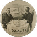 Political:Pinback Buttons (1896-present), Theodore Roosevelt: Highly Desirable Pro-TR Equality Pin....