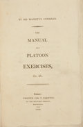 Books:First Editions, [Harry Calvert]. The Manual and Platoon Exercises, &c,&c. London: T. Egerton, 1804. First edition. Octavo.118,...