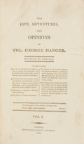 Books:First Editions, [William Coombe] George Hanger. The Life, Adventures, andOpinions of Col. George Hanger. London: J. Debrett, 18...(Total: 2 Items)