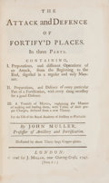 Books:Non-American Editions, John Muller. The Attack and Defence of Fortify'd Places, InThree Parts.... London. J. Millan, 1747. Octavo. Twe...