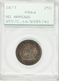 Proof Seated Quarters, 1873 25C No Arrows PR64 PCGS....