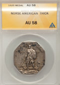 1925 Medal Norse Thick Planchet AU58 ANACS. NGC Census: (0/0). PCGS Population (18/642). (#9450)...(PCGS# 9450)