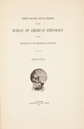 Books:First Editions, [American Ethnology]. Thirty-Second Annual Report of the Bureauof American Ethnology to the Secretary of the Smithsonia...