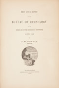 Books:First Editions, [American Ethnology]. J. W. Powell. First Annual Report of theBureau of Ethnology to the Secretary of the Smithsonian ...