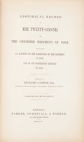 Books:First Editions, [British Regiments]. Richard Cannon. Historical Record of theTwenty-Second, or the Cheshire Regiment of Foot. Londo...