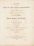Books:First Editions, Edward Baines. History of the Wars of the French Revolution.London: Longman, Hurst, Rees, Orme, and Brown: 1817. Fi... (Total:2 Items)