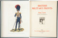 Books:First Editions, Ralph Nevill. British Military Prints. London: TheConnoisseur Publishing Company, 1909. Quarto. lii, 72 pages.Exte...