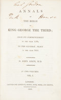 Books:First Editions, John Aikin. Annals of the Reign of King George the Third.London: Longman, Hurst, Rees, Orme, and Brown, 1816. First...(Total: 2 Items)