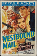 """Movie Posters:Western, Westbound Mail (Columbia, 1937). One Sheet (27"""" X 41""""). Western....."""