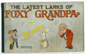 Platinum Age (1897-1937):Miscellaneous, Foxy Grandpa, Latest Larks Of (M. A. Donahue, 1905) Condition:GD/VG....