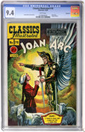 Golden Age (1938-1955):Classics Illustrated, Classics Illustrated #78 Joan of Arc First Edition - Vancouver pedigree (Gilberton, 1950) CGC NM 9.4 White pages....