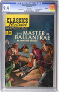 Golden Age (1938-1955):Classics Illustrated, Classics Illustrated #82 The Master of Ballantrae First Edition - Vancouver pedigree (Gilberton, 1951) CGC NM 9.4 White pages....