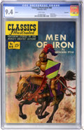 Golden Age (1938-1955):Classics Illustrated, Classics Illustrated #88 Men of Iron First Edition - Vancouverpedigree (Gilberton, 1951) CGC NM 9.4 White pages....