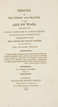 Books:Non-fiction, Essays on the Theory and Practice of the Art of War. London: Richard Phillips, 1809. First edition. Three volumes. Twent... (Total: 3 Items)