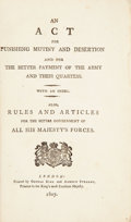 Books:First Editions, An Act for Punishing Mutiny and Desertion. London: GeorgeEyre and Andrew Strahan, 1807. First edition. Octavo. 83 pages...