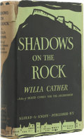 Books:First Editions, Willa Cather. Shadows on the Rock. New York: Alfred A.Knopf, 1931. First edition. Octavo. 280 pages. Light green cl...