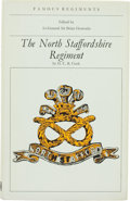 Books:First Editions, Hugh Cook. The North Staffordshire Regiment. London: LeoCooper Ltd., 1970. First edition. Octavo. viii, 135 pag...
