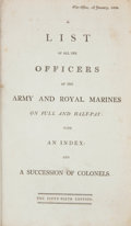 Books:First Editions, [British Army List]. A List of All the Officers of the Army andRoyal Marines on Full and Half-Pay. [London]: War-Of...
