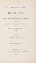 Books:First Editions, [British Regiments]. Richard Cannon. Historical Record of theSixty-Seventh, or the South Hampshire Regiment. London...
