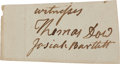 "Autographs:Statesmen, Josiah Bartlett Clipped Signature, 3"" x 1.5"". Bartlett, a signer of the Declaration of Independence, has the distinction of ..."