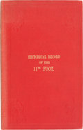 Books:First Editions, [British Regiments]. Historical Record of the Eleventh, or, theNorth Devon Regiment of Foot. London: Parker, Furniv...