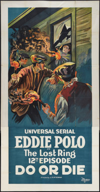 """Do or Die (Universal, 1921). Three Sheet (41"""" X 81"""") Episode 12 -- """"The Lost Ring."""" Serial"""