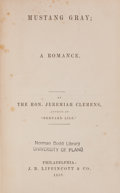 Books:Non-fiction, Jeremiah Clemens. Mustang Gray; a Romance. Philadelphia: J.B. Lippincott, 1858. First edition. 8vo. vii, 296pp. Plu...