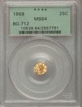 California Fractional Gold: , 1869 25C Liberty Octagonal 25 Cents, BG-712, High R.4, MS64 PCGS.PCGS Population (19/25). NGC Census: (3/7). (#10539)...