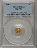 California Fractional Gold: , 1869 25C Liberty Octagonal 25 Cents, BG-750, R.5, MS62 PCGS. PCGSPopulation (12/6). NGC Census: (1/0). (#10577)...