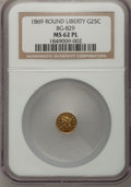 California Fractional Gold: , 1869 25C Liberty Round 25 Cents, BG-829, Low R.5, MS62 ProoflikeNGC. NGC Census: (1/3). (#710690)...