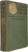 Books:First Editions, Edward Bellamy. Looking Backward 2000-1887. Boston:Ticknor and Company, 1888. . First edition, first issue (w...